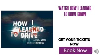 Discounted How I Learned To Drive Tickets