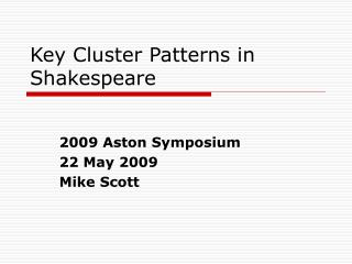 Key Cluster Patterns in Shakespeare
