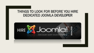Things To Look For Before You Hire Dedicated Joomla Developer