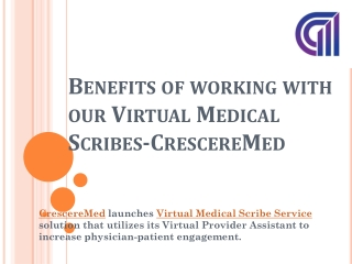 Benefits of working with our Virtual Medical Scribes-CrescereMed