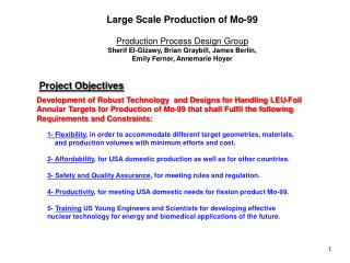 Development of Robust Technology  and Designs for Handling LEU-Foil  Annular Targets for Production of Mo-99 that shall