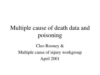 Multiple cause of death data and poisoning