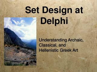 Set Design at Delphi
