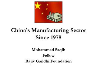 China's Manufacturing Sector Since 1978