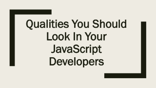Qualities you should Look in your JavaScript Developers