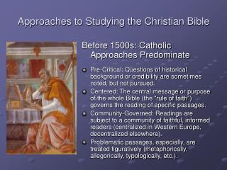Approaches to Studying the Christian Bible