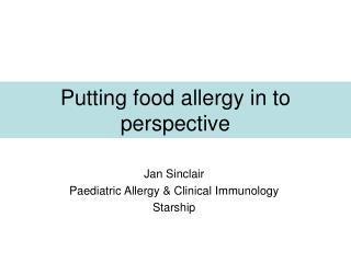 Putting food allergy in to perspective