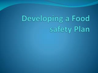 Developing a Food safety Plan