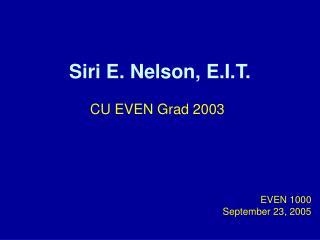 Siri E. Nelson, E.I.T.