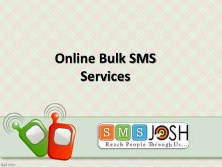 Online Bulk SMS Service Provider In Hyderabad - SMSjosh