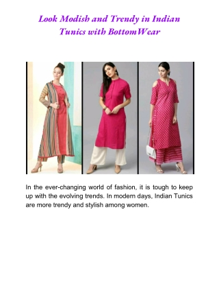 Trendy Indian Tunics with Bottom Wear