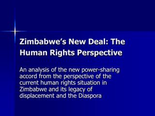 Zimbabwe's New Deal: The Human Rights Perspective