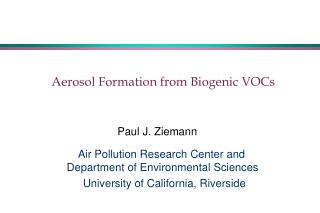 Aerosol Formation from Biogenic VOCs