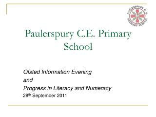 Paulerspury C.E. Primary School
