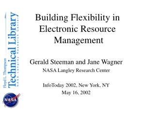 Building Flexibility in  Electronic Resource  Management
