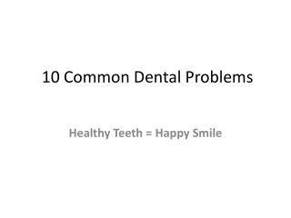10 Common Dental Problems