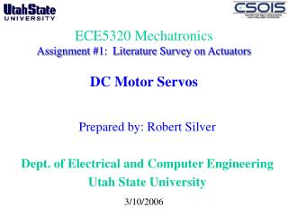 ECE5320 Mechatronics Assignment 1:  Literature Survey on Actuators   DC Motor Servos