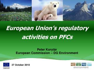 European Union's regulatory activities on PFCs
