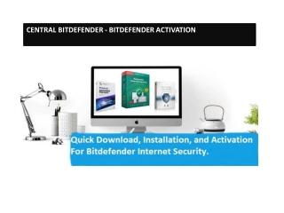 Activate Bitdefender - Download, Installation, and Activation   central.bitdefender.com