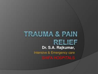 TRAUMA  PAIN RELIEF