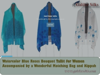 Watercolor Blue Roses Bouquet Tallit for Women Accompanied by a Wonderful Matching Bag and Kippah