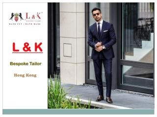 Bespoke Tailor Hong Kong | Good Tailors Hong Kong