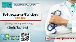 Zurig 80mg Tablets   Indian Febuxostat Supplier   Uloric Wholesaler Supplier
