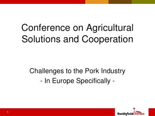 Conference on Agricultural Solutions and Cooperation