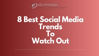 8 Best Social Media Trends to Watch Out