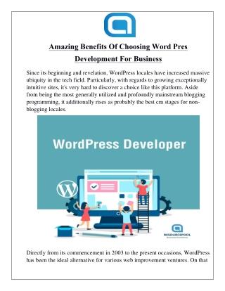 Amazing Benefits Of Choosing Word Press Development For Business