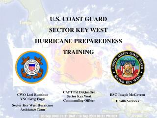 U.S. COAST GUARD SECTOR KEY WEST HURRICANE PREPAREDNESS TRAINING