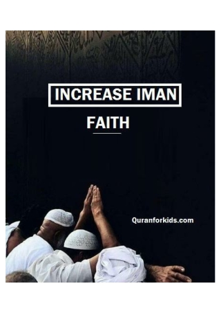 Increase iman faith quranforkids-converted
