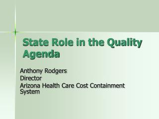 State Role in the Quality Agenda