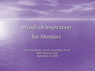 Words of Inspiration for Mentors