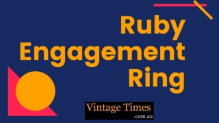 Look Gorgeous By Wearing A Ruby Engagement Ring - VintageTimes