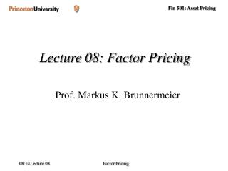 Lecture 08: Factor Pricing