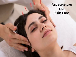 Acupuncture For Skin Care