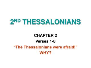 2 ND  THESSALONIANS