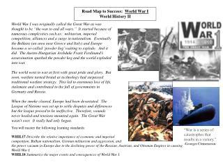 Road Map to Success: World War I World History II