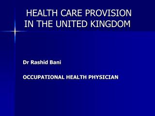 HEALTH CARE PROVISION     IN THE UNITED KINGDOM