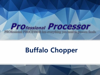 Buffalo Chopper by Professional Processor
