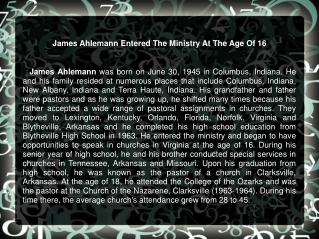 James Ahlemann Entered The Ministry At The Age Of 16