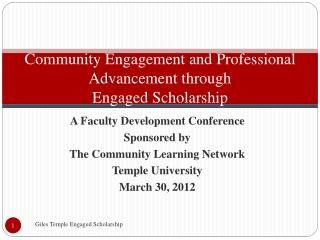 Community Engagement and Professional  Advancement through Engaged Scholarship