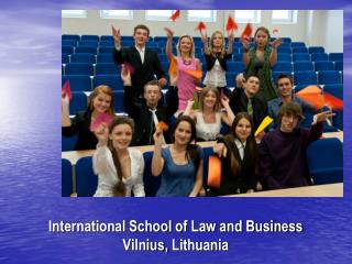 International School of Law and Business Vilnius, Lithuania