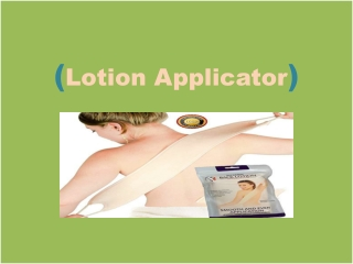 Lotion applicator for your back