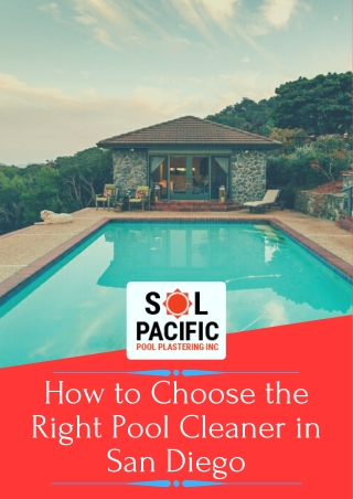 How to choose the right pool cleaner in san diego