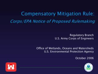 Compensatory Mitigation Rule: Corps/EPA Notice of Proposed Rulemaking