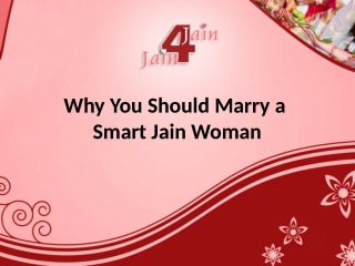 Why you should marry a smart Jain woman