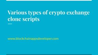 Various Types of Crypto Exchange Clone Scripts