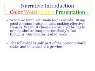 Narrative Introduction  Color Word Choice Presentation